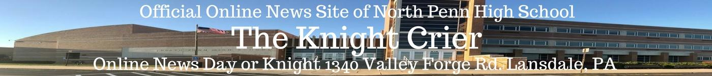 Online News Day or Knight - Official news site of North Penn High School - 1340 Valley Forge Rd. Lansdale, PA