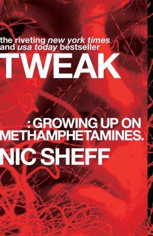 Tweak: A Writer's Tale of Addiction to Crystal Meth