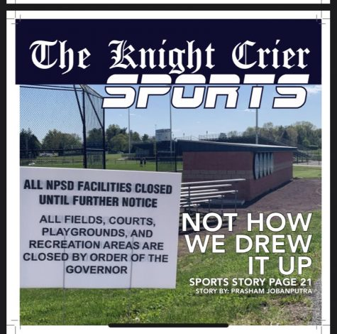 The back page of the Knight Crier 2020 print edition features one of many signs posted around the NPHS campus indicating the closure of all playing fields due to the Covid-19 pandemic.