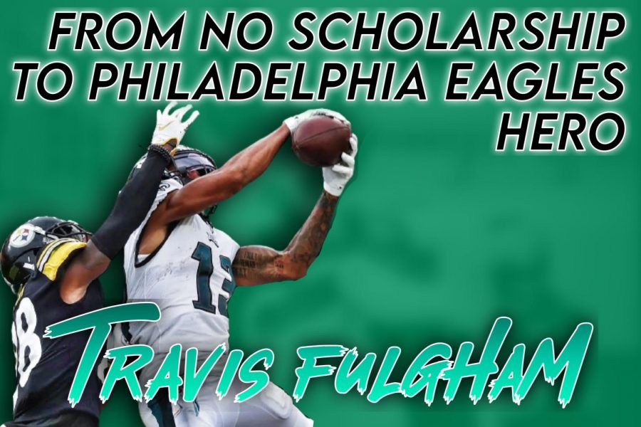 From No Scholarship to Philadelphia Eagles Hero: Travis Fulgham Proved his Doubters Wrong