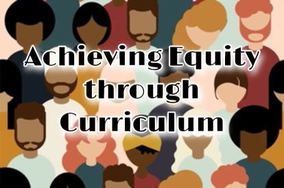 Examining the role of curriculum in achieving equity