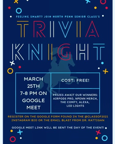 The Class of 2021 Cabinet is hosting the first ever Trivia Knight, hosted by our own Mr. Berger, on March 25.